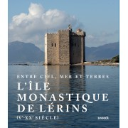 HISTOIRE DE L'ABBAYE DE LÉRINS